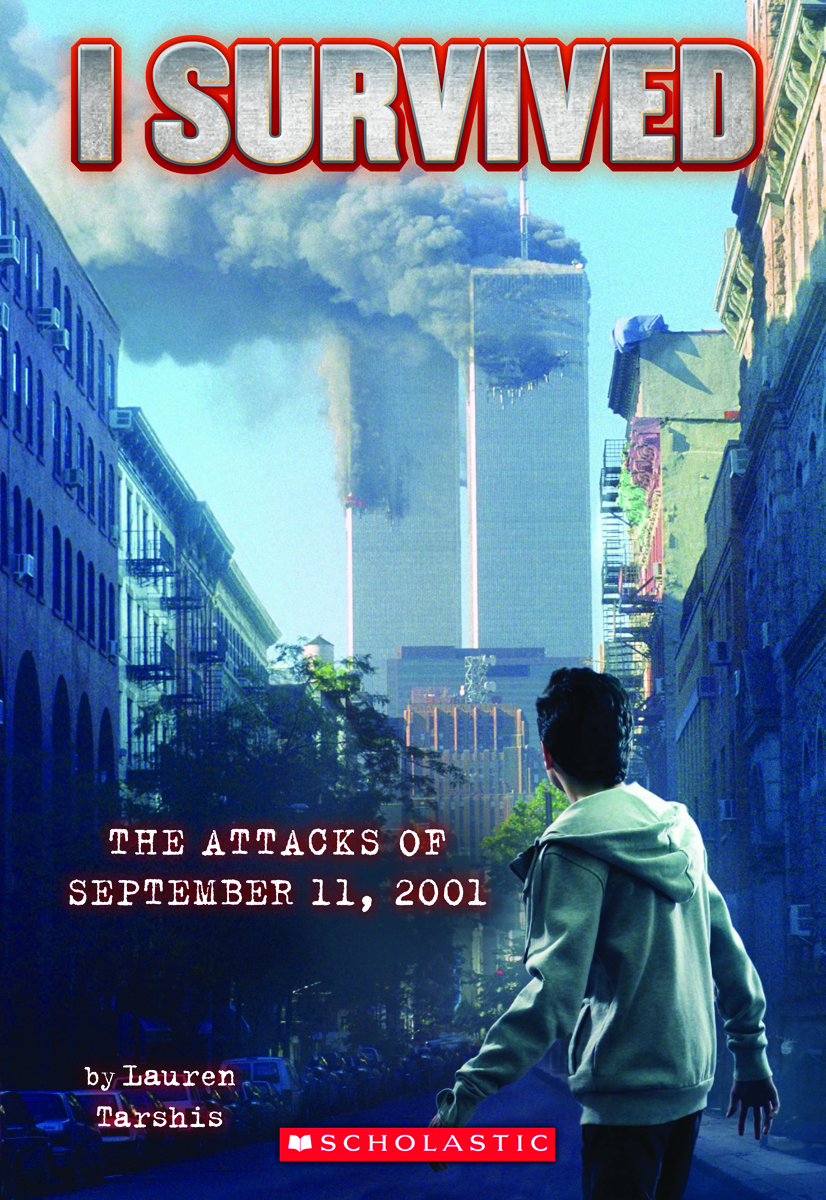 I Survived 6 I Survived The Attacks Of September 11 2001 By