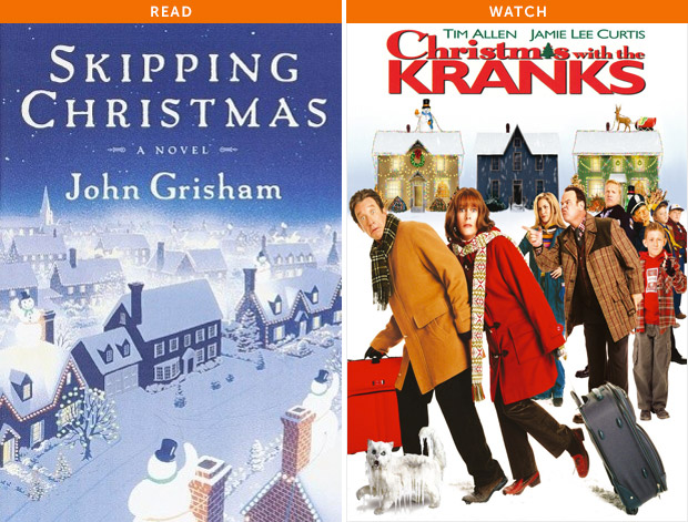 Skipping Christmas by John Grisham and Christmas with the Kranks