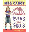 Allie Finkle's Rules for Girls: Book One: Moving Day