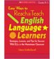 Easy Ways to Reach & Teach English Language Learners