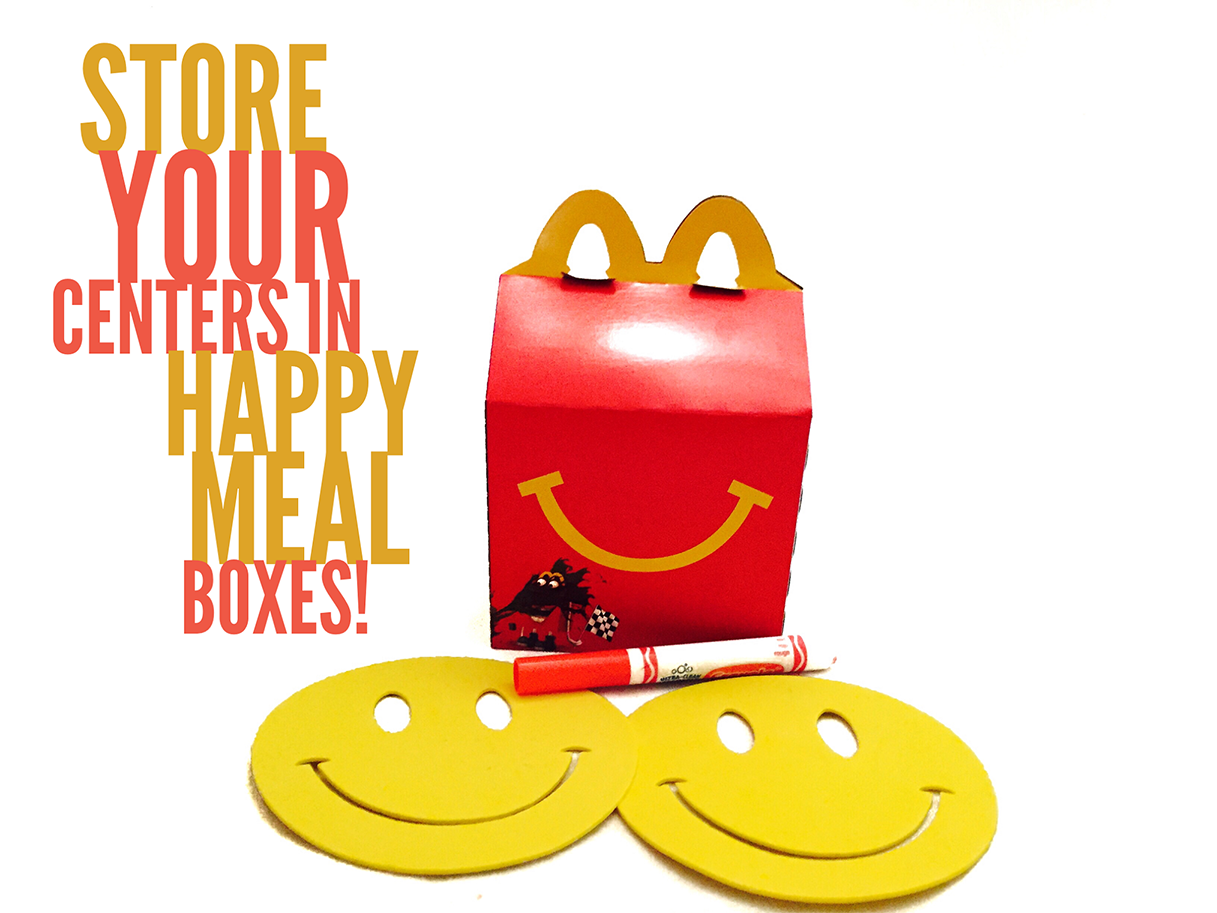 Store your centers in Happy Meal boxes