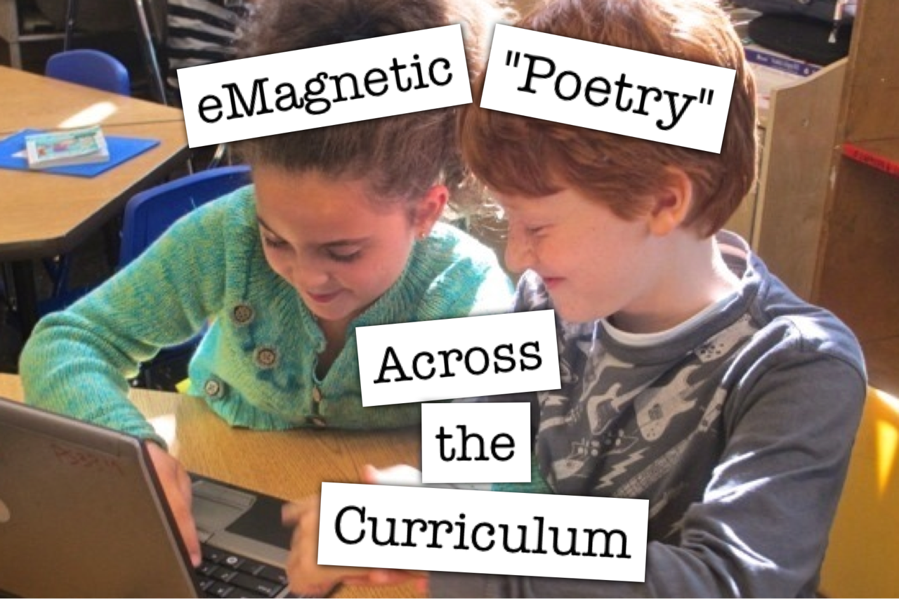 eMagentic Poetry — 4 Ideas Across the Curriculum