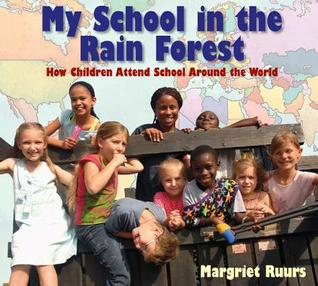 School In the Rain Forest Cover