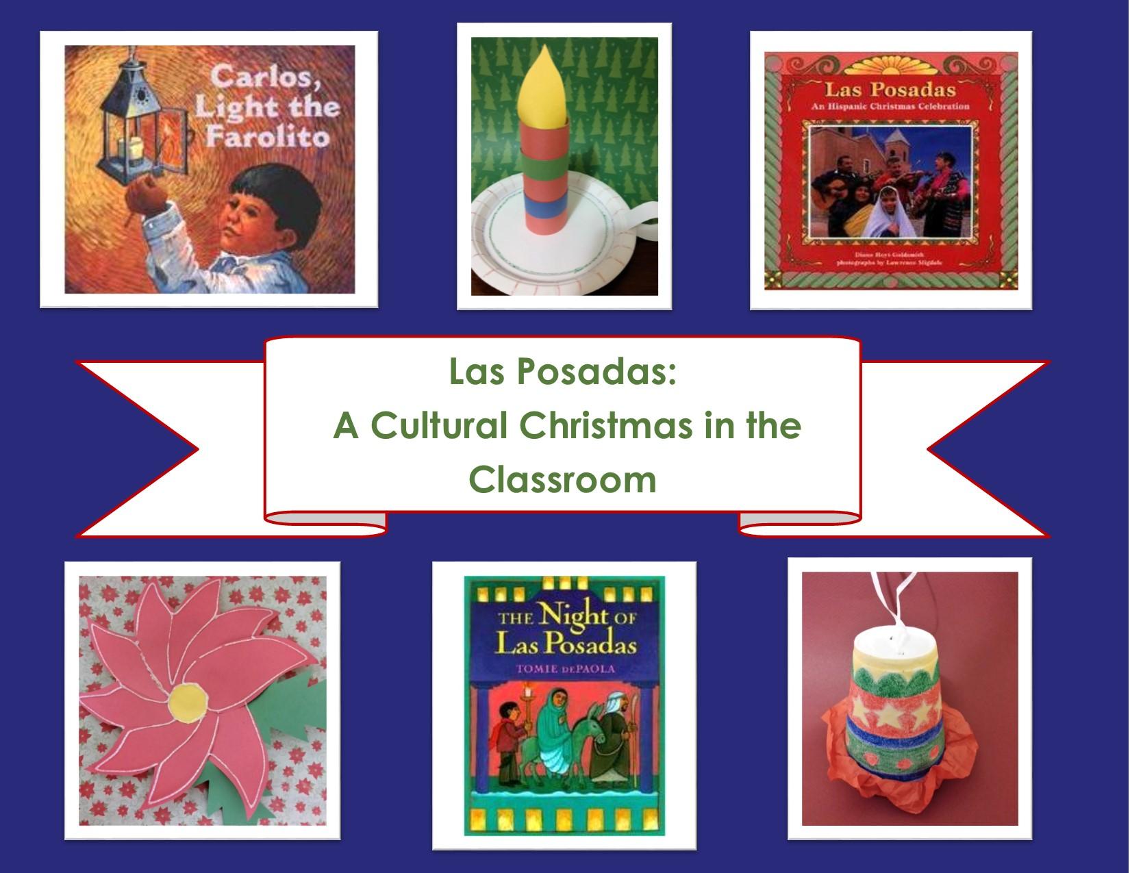 las posadas a cultural christmas in the classroom scholastic