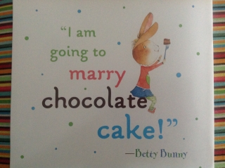 Betty Bunny Quote