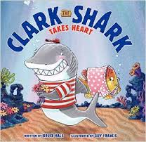 Clark the Shark Takes Heart Cover