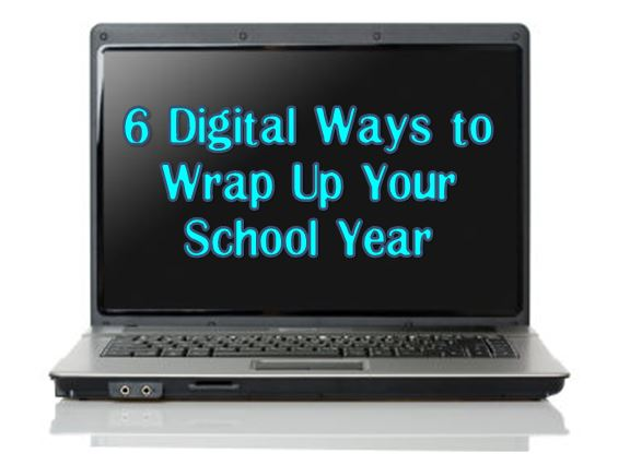 6 Tech-Inspired Ways to Wrap Up Your School Year