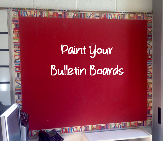 paint your bulletin boards