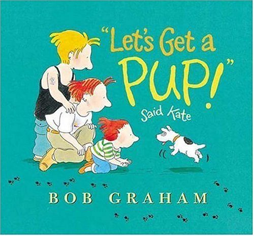 """Let's Get a Pup!"" Said Kate book cover"