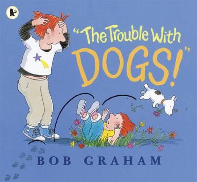 """The Trouble with Dogs..."" Said Dad book cover"
