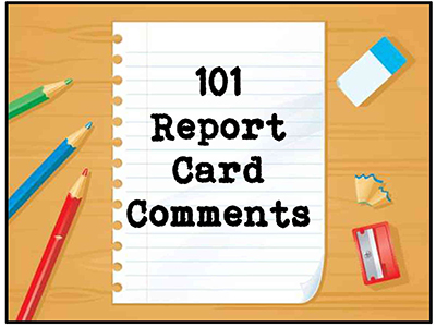 101 Report Card Comments Use Now