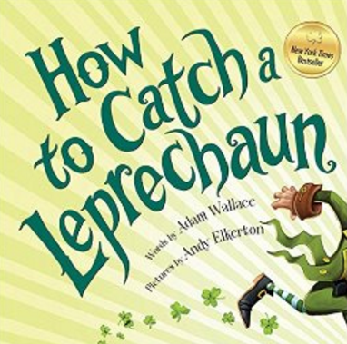 I LOVE This Story About A Leprechaun That Is Avoiding Capture The Illustrations Are Fantastic And Know My Students Going To Enjoy Seeing Traps