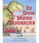 If Dogs Were Dinosaurs book