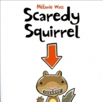 Scaredy Squirrel book