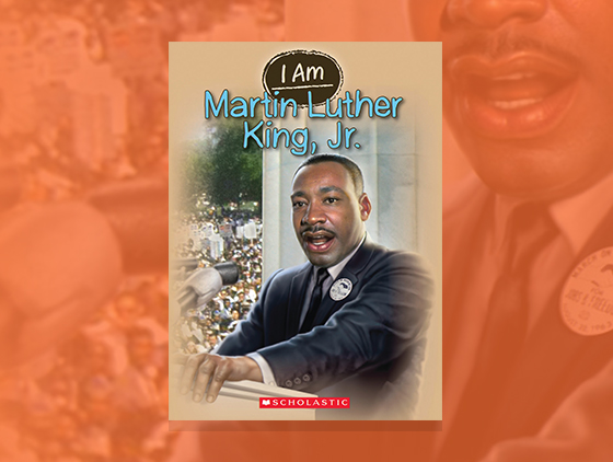 I Am Martin Luther King Jr Teaching Guide Scholastic