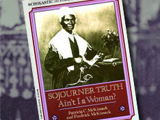 Sojourner Truth: Ain't I A Woman? Extension Activity