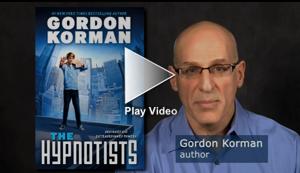 Gordon Korman and The Hypnotists   Scholastic