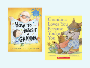 9 books about grandparents for toddlers scholastic parents