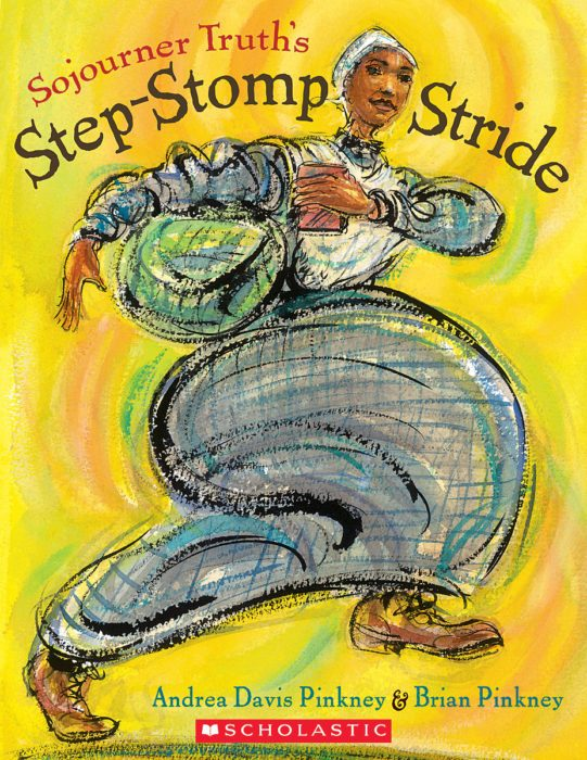 Sojourner Truth's Step Stomping Stride