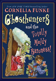 Ghosthunters and the Totally Moldy Baroness