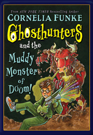 Ghosthunters and the Muddy Monster of Doom