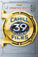 The 39 Clues: The Cahill Files #1: Operation Trinity