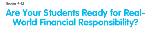 Are Your Students Ready for Real-World Financial Responsibility?