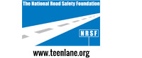 The National Road Safety Foundation NRSF www.teenlane.org