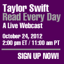 Taylor Swift Read everyday! Sign up your classroom now!