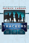 Trackers by Patrick Carman