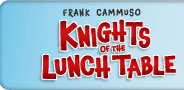 Knights of the Lunch Table by Frank Cammuso