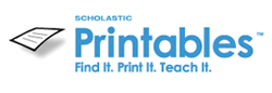 Scholastic Printables. Find it. Print it. Teach it.